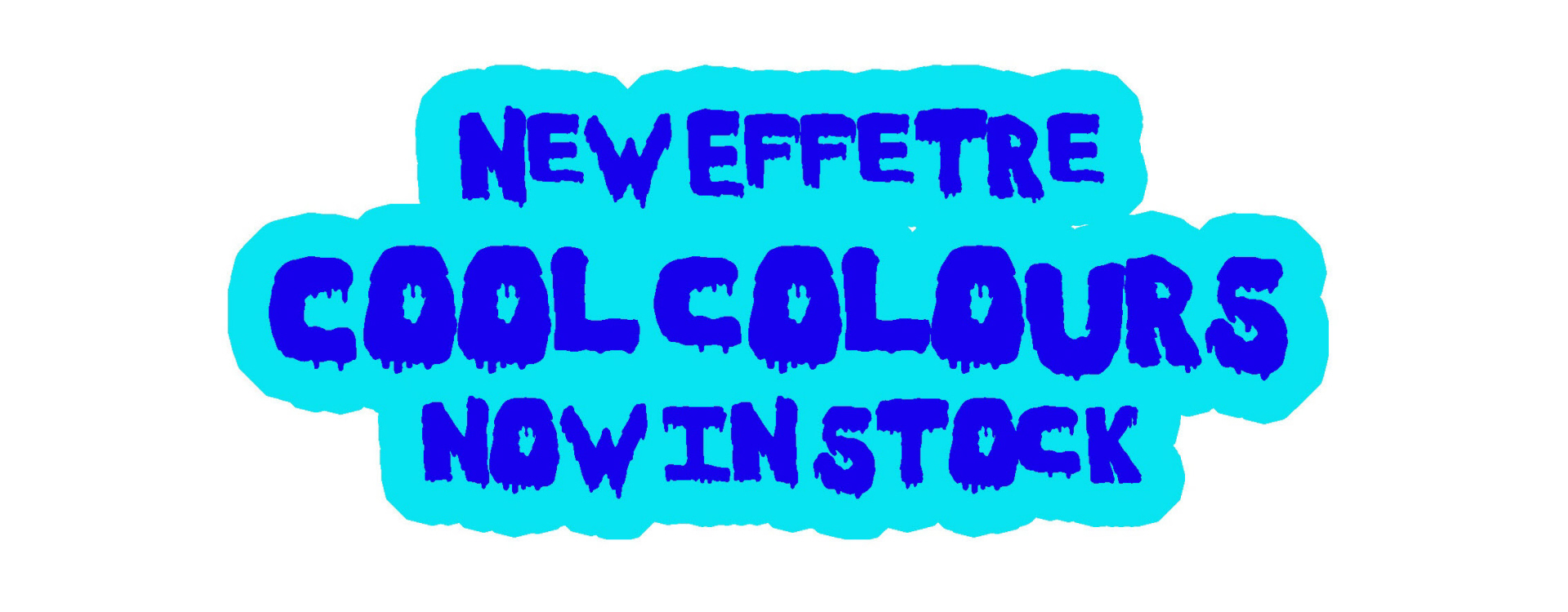 Effetre Cool Colours Are Back